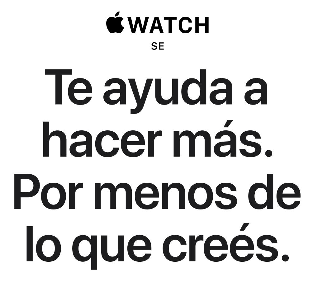 Apple Watch SE. Te ayuda a hacer más. Por menos de lo que creés.